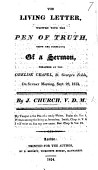 The Living Letter Written With The Pen Of Truth Being The Substance Of A Sermon Etc