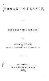 Woman in France During the Eighteenth Century: Volume 2
