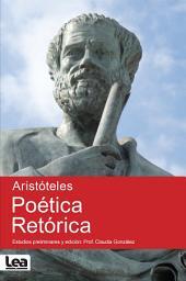 Poética. Retórica: estudios preliminares y edición : Prof. Claudia Gonzales