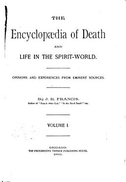The Encyclopaedia of Death and Life in the Spirit world PDF