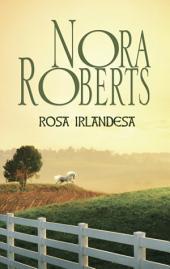 Rosa irlandesa: Corazones irlandeses (2)