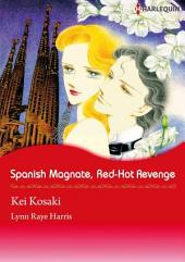 SPANISH MAGNATE, RED-HOT REVENGE: Harlequin Comics