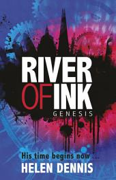 River of Ink: 1: Genesis