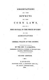 Observations on the effects of the Com-Law's ... on the Agriculture ...