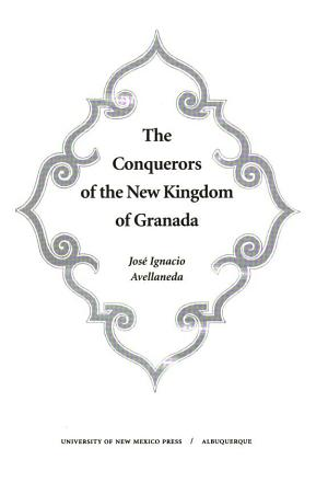 The Conquerors Of The New Kingdom Of Granada