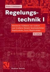 Regelungstechnik I: Klassische Verfahren zur Analyse und Synthese linearer kontinuierlicher Regelsysteme, Fuzzy-Regelsysteme, Ausgabe 14