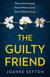 The Guilty Friend