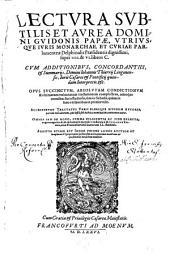 Lectura subtilis et aurea super IV et VI libros C[odicem]