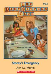 The Baby-Sitters Club #43: Stacey's Emergency