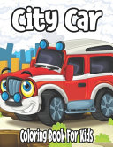 City Car Coloring Book For Kids