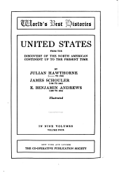 United States from the Discovery of the North American Continent Up to the Present Time: Volume 4