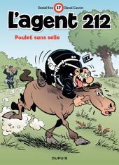 L'Agent 212 – tome 17 - POULET SANS SELLE