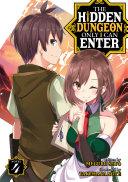 The Hidden Dungeon Only I Can Enter (Light Novel) Vol. 4