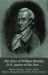 The Diary of William Bentley D.D., Pastor of the East Church, Salem, Massachusetts: 1811-1819