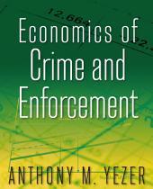 Economics of Crime and Enforcement