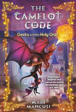 The Camelot Code: Geeks and the Holy Grail