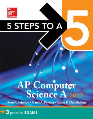 5 Steps to a 5 AP Computer Science 2017 Edition PDF