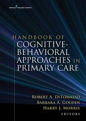 Handbook of Cognitive Behavioral Approaches in Primary Care