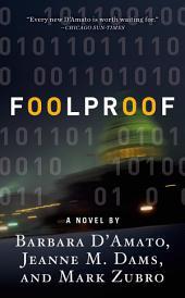 Foolproof: A Novel