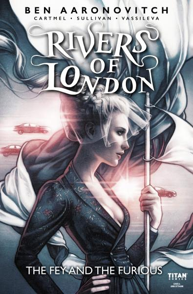 Download Rivers of London  The Fey and The Furious  1 Book