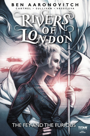 Rivers of London  The Fey and The Furious  1