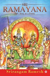 Sri Ramayana: Epic Story as a Poetry