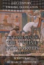 Testaments of the Twelve Patriarchs Collection PDF