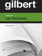 Gilbert Pocket Size Law Dictionary 3d: Edition 3