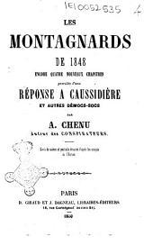 Les Montagnards de 1848: encore quatre nouveaux chapitres précédés d'une réponse à Caussidière et autres Démocs-socs