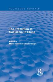 The Transition to Socialism in China (Routledge Revivals)