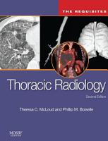 Thoracic Radiology  The Requisites E Book PDF