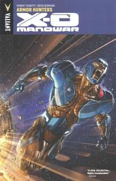 X-O Manowar Vol. 7: Armor Hunters TPB