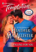 Falling for You  Mills   Boon Temptation  PDF