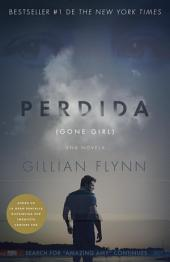 Perdida: (Gone Girl: Spanish-language)