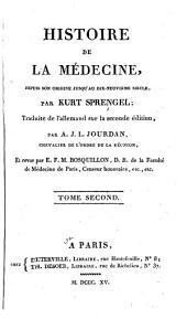 Histoire de la médecine: depuis son origine jusqu'au dix-neuvième siècle, Volume2