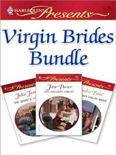 Virgin Brides Bundle: The Greek's Virgin Bride\The Tycoon's Virgin Bride\The Sheikh's Virgin