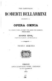 Opera omnia: Ex editione Veneta, pluribus tum additis tum correctis, Volume 6