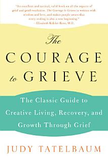 The Courage to Grieve Book