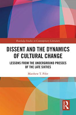Dissent and the Dynamics of Cultural Change PDF