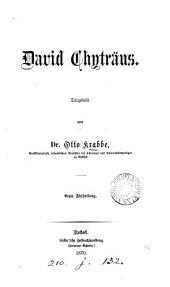 David Chyträus. - Rostock, Stiller 1870: Band 1