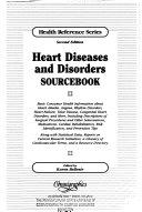 Heart Diseases and Disorders Sourcebook