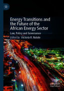 Energy Transitions and the Future of the African Energy Sector