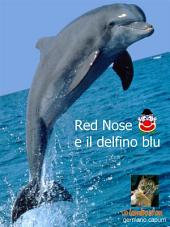 red nose e il delfino blu
