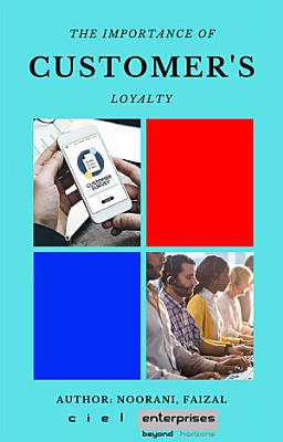 The Importance Of Customer   s Loyalty