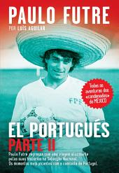 El Portugués: Parte 2
