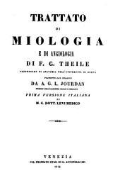 Trattato di miologia e d'angiologia. Traduzione italiana di M. G. Levi: Volume 5