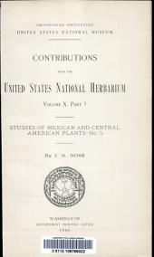 Studies of Mexican and Central American plants -: Volume 10, Part 3, Issue 5