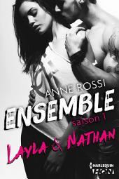 Ensemble - Saison 1 : Layla & Nathan