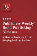 Publishers Weekly Book Publishing Almanac 2022 PDF