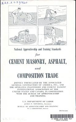 National Apprenticeship and Training Standards for Cement Masonry  Asohalt  and Composition Trade     1960 Revision PDF